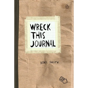 Wreck This Journal (Paper bag) Expanded Ed.: To Create Is to Destroy