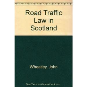 Road Traffic Law in Scotland