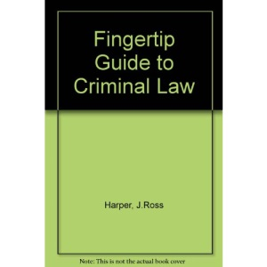 Fingertip Guide to Criminal Law