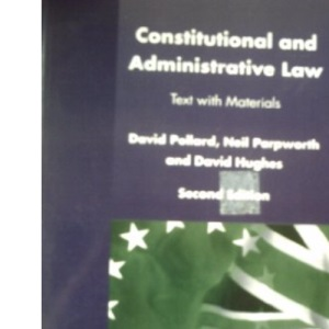 Constitutional and Administration Law: Cases and Materials