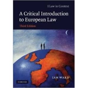 Critical Introduction to European Law (Law in Context)