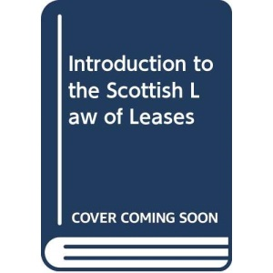 Introduction to the Scottish Law of Leases