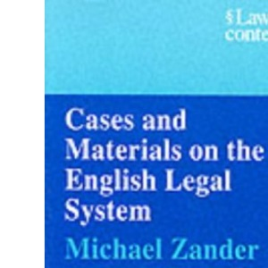 Cases and Materials: On the English Legal System (Law in Context)