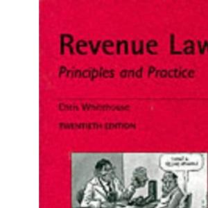 Revenue Law: Principles and Practice