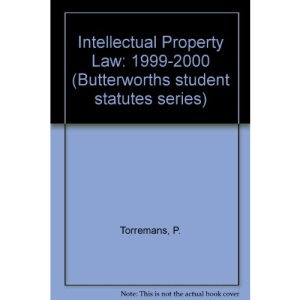 Intellectual Property Law: 1999-2000 (Butterworths student statutes series)