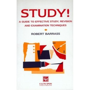 Study!: A Guide to Effective Study, Revision and Examination Techniques