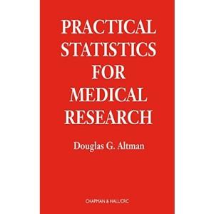 Practical Statistics for Medical Research (Statistics texts)