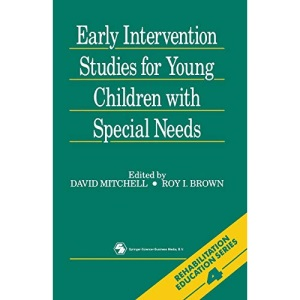Early Intervention Studies for Young Children with Special Needs (Rehabilitation education series)