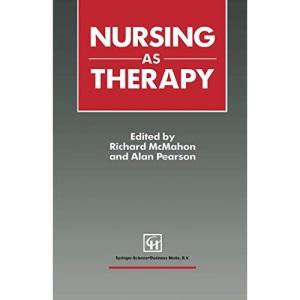 Nursing as Therapy