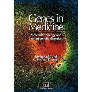 Genes in Medicine: Molecular biology and human genetic disorders