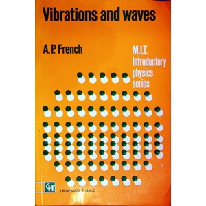 Vibrations and Waves (MIT Introductory Physics)