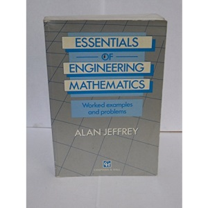 Essentials Of Engineering Mathematics: Worked Examples and Problems