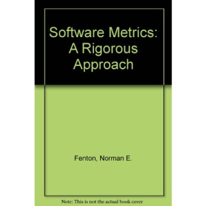 Software Metrics: A Rigorous Approach