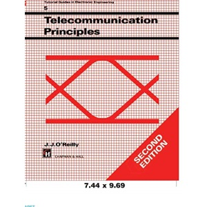 Telecommunications Principles (Tutorial Guides in Electronic Engineering Series)