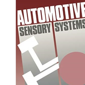 Automotive Sensory Systems (Road Vehicle Automation)
