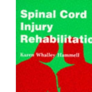 Spinal Cord Injury Rehabilitation (Therapy in Practice)