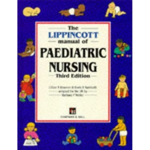 The Lippincott Manual of Paediatric Nursing