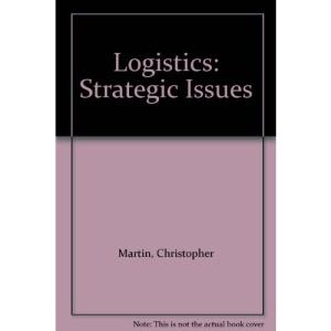 Logistics: Strategic Issues