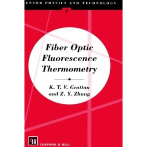 Fiber Optic Fluorescence Thermometry (Sensor Physics & Technology)