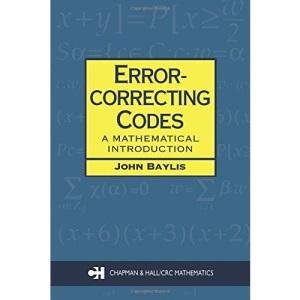 Error-correcting Codes: A Mathematical Introduction (Chapman & Hall Mathematics)