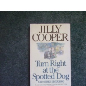 Turn Right at the Spotted Dog: And Other Diversions