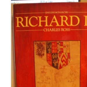 Richard III.  [ English Monarchs Series ].