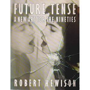 Future Tense: A New Art for the Nineties