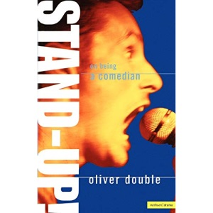 Stand-up!: On Being a Comedian (Methuen Drama) (Performance Books)