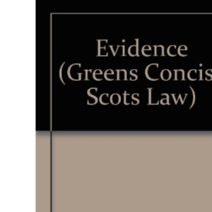 Evidence (Greens Concise Scots Law)