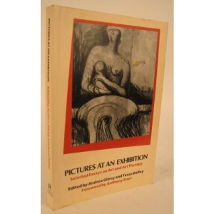 Pictures at an Exhibition: Selected Essays on Art and Art Therapy