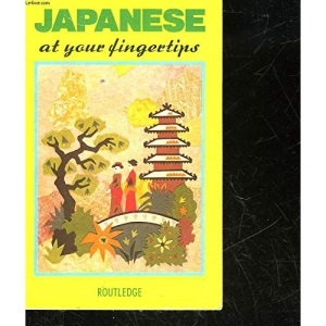 Japanese at Your Fingertips (The Fingertips Series)