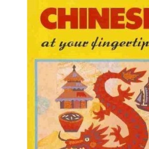 Chinese at Your Fingertips (Fingertips Series)