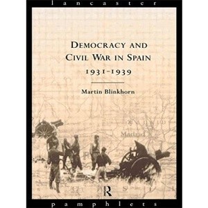 Democracy and Civil War in Spain, 1931-39 (Lancaster Pamphlets)