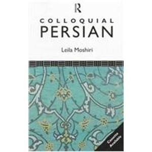 Colloquial Persian: A Complete Language Course (Colloquial Series)