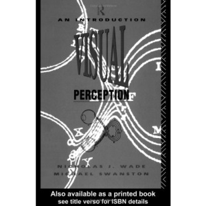 Visual Perception: An Introduction (Introductions to Modern Psychology)