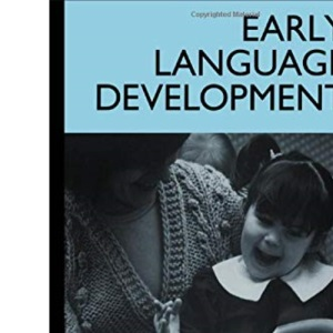 Early Language Development: Implications for Clinical and Educational Practice