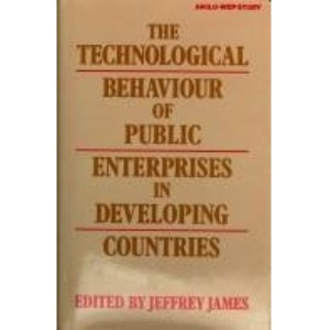 The Technological Behaviour of Public Enterprises in Developing Countries