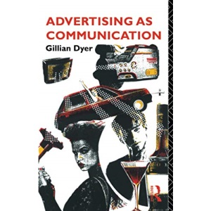Advertising as Communication (University Paperbacks)