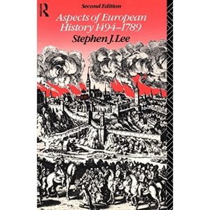 Aspects of European History: 1494-1789 (Studies in Culture and Communication)