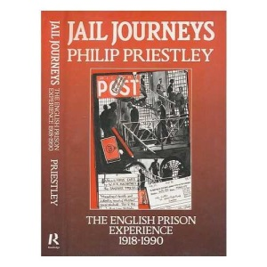 Jail Journeys: The English Prison Experience Since 1918