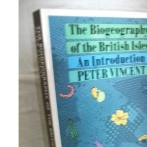 The Biogeography of the British Isles: An Introduction
