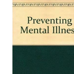 Preventing Mental Illness