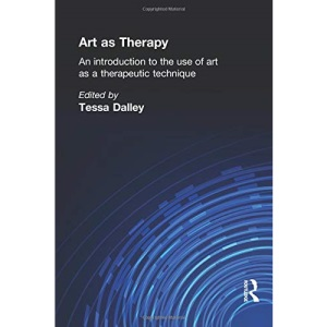 Art as Therapy: An Introduction to the Use of Art as a Therapeutic Technique (Social Science Paperbacks)