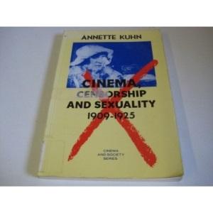 Cinema, Censorship and Sexuality, 1909-25 (Cinema and Society)