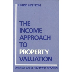 The Income Approach to Property Valuation