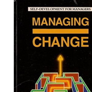 Managing Change (Self Development for Managers)