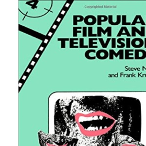 Popular Film and Television Comedy (Popular Fictions Series)