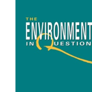 The Environment in Question: Ethics and Global Issues