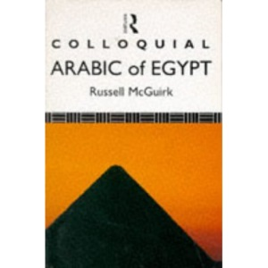 Colloquial Arabic of Egypt: A Complete Language Course (Colloquial Series)