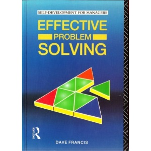 Effective Problem Solving (Self-Development for Managers)
